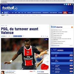 PSG, du turnover avant Valence - PSG