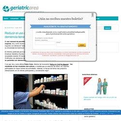 Reducir el uso de psicofármacos en pacientes con demencia : Geriatricarea.com