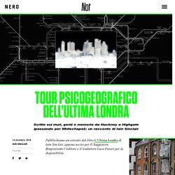 Tour psicogeografico dell'Ultima Londra