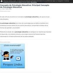 Concepto de Psicologia Educativa: Principal Concepto de Psicologia Educativa – Psicólogos en Línea 2016