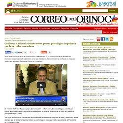 ierno Nacional advierte sobre guerra psicológica impulsada por la derecha venezolana