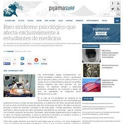 Raro síndrome psicológico que afecta exclusivamente a estudiantes de medicina