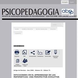 Revista da Associação Brasileira de Psicopedagogia - Dificultades en el aprendizaje de las matemáticas: una perspectiva evolutiva