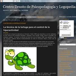 Centro Deusto de Psicopedagogía y Logopedia: HIPERACTIVIDAD