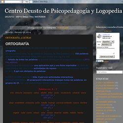 Centro Deusto de Psicopedagogía y Logopedia: Ortografía