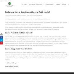Sosyal Fobi (Sosyal Kaygı) - Psikoloji Teknolojileri Enstitüsü