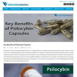 Key Benefits of Psilocybin Capsules