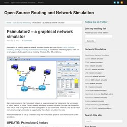 Psimulator2 – a graphical network simulator