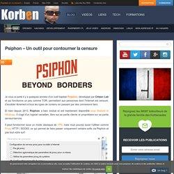 Psiphon - Un outil pour contourner la censure
