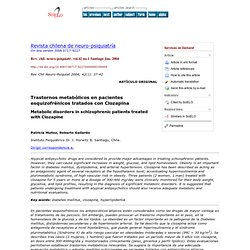 Revista chilena de neuro-psiquiatría - Metabolic disorders in schizophrenic patients treated with Clozapine