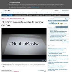 El PSOE arremete contra la subida del IVA