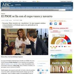 El PSOE se lía con el cupo vasco y navarro