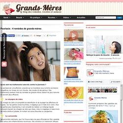 Psoriasis : 4 remèdes de grands-mères