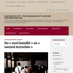Du « moi humilié » au « surmoi terroriste »