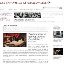 Psychanalyse et gender studies : Quel débat ?