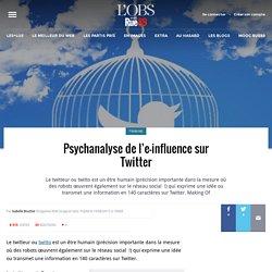 Psychanalyse de l'e-influence sur Twitter