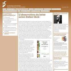 Société Belge de Psychanalyse - L'observation du bébé selon Esther Bick