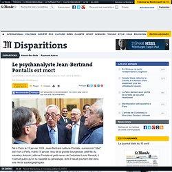 Le psychanalyste Jean-Bertrand Pontalis est mort