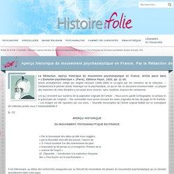 Aperçu historique du mouvement psychanalytique en France. Par la Rédaction de L'Evolution psychiatrique [Angelo Hesnard]. 1925.