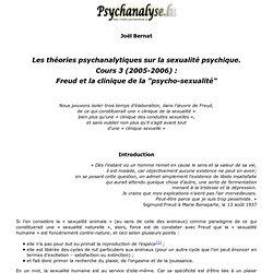 Les théories psychanalytiques sur la sexualité psychique.