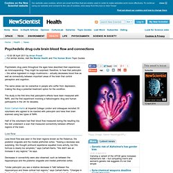 Psychedelic drug cuts brain blood flow and connections - health - 08 April 2011