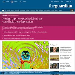 Healing trip: how psychedelic drugs could help treat depression