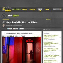 21 Psychedelic Horror Films