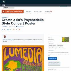 Create a 60′s Psychedelic Style Concert Poster