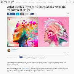 Artist Creates Psychedelic Illustrations While On 20 Different Drugs