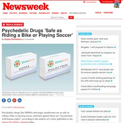 Psychedelic Drugs 'Safe as Riding a Bike or Playing Soccer'