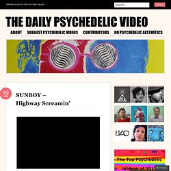 The Daily Psychedelic Video