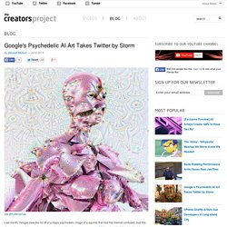 Google's Psychedelic AI Art Takes Twitter by Storm