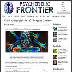 A Treatise on Psychedelics Part 2/3: The Mystical Experience