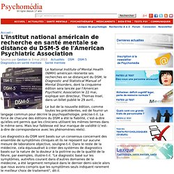 Le National Institute of Mental Health (NIMH) américain se distance du DSM-5 de l'American Psychiatric Association