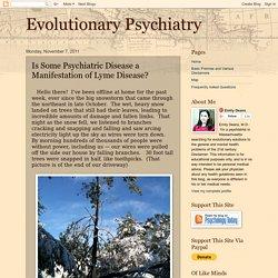 Evolutionary Psychiatry: Is Some Psychiatric Disease a Manifestation of Lyme Disease?