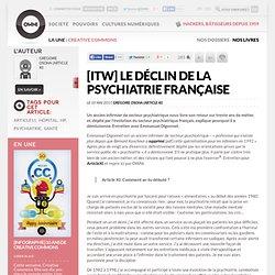 [ITW] Le déclin de la psychiatrie française