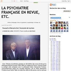 La psychiatrie française en revue, etc.: Foucault et Beccaria font l'économie de la prison