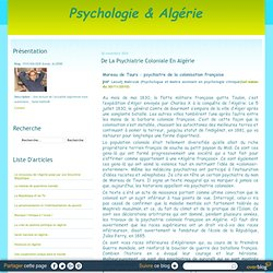 De la psychiatrie coloniale en Algérie - PSYCHOLOGIE & ALGÉRIE - Nightly