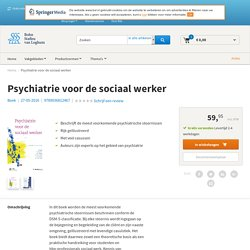 Psychiatrie voor de sociaal werker.