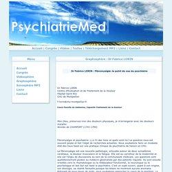 Graphosphère : Fibromyalgie: le point de vue du psychiatre - Dr
