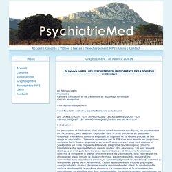 Graphosphère : LES PSYCHOTROPES, MEDICAMENTS DE LA DOULEUR CHRONIQUE - Dr Fabrice LORIN