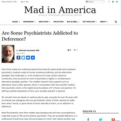 Are Some Psychiatrists Addicted to Deference? - Mad In America