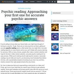 Psychic reading: Approaching your first one for accurate psychic answers