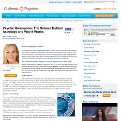 Psychic Gweneviere: The Science Behind Astrology and Why it Works
