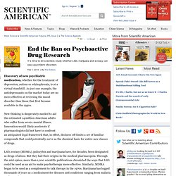 End the Ban on Psychoactive Drug Research
