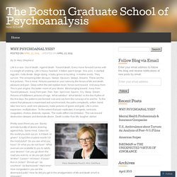 WHY PSYCHOANALYSIS? « The Boston Graduate School of Psychoanalysis