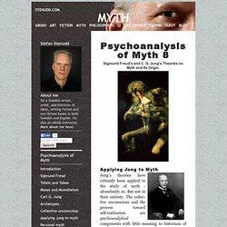 Psychoanalysis of MYTH - Applying Jung