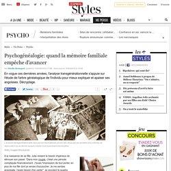 Psychogénéalogie: quand la mémoire familiale empêche d'avancer - L'Express Styles