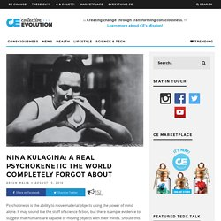 Nina Kulagina: A Real Psychokenetic The World Completely Forgot About – Colle...