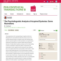 The Psycholinguistic Analysis of Acquired Dyslexias: Some Illustrations